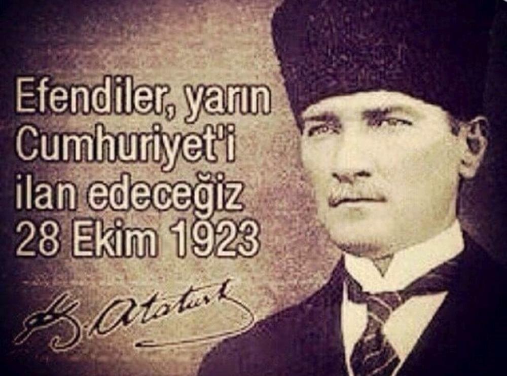 Atatürk'ün cumhuriyetle ilgili söylediği sözler