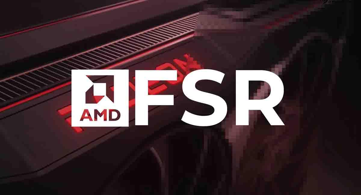 DLSS benzeri AMD FidelityFX Super Resolution hangi kartlarda çalışacak?